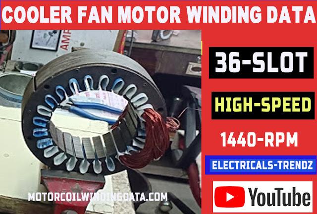 Cooler fan motor winding